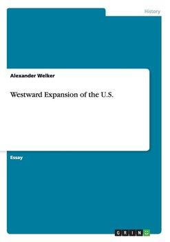 Westward Expansion of the U.S.-Welker Alexander
