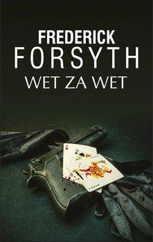 Wet za wet-Forsyth Frederick