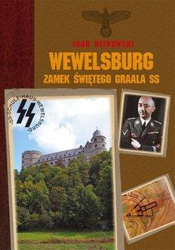 Wewelsburg. Zamek Świętego Graala SS-Witkowski Igor