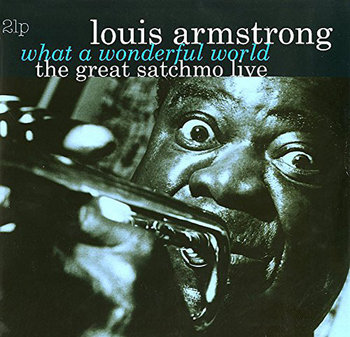 What A Wonderful World / Great Satchmo Live (Remastered)-Armstrong Louis