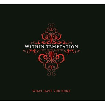 What Have You Done-Within Temptation feat. Keith Caputo