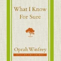 What I Know for Sure-Winfrey Oprah
