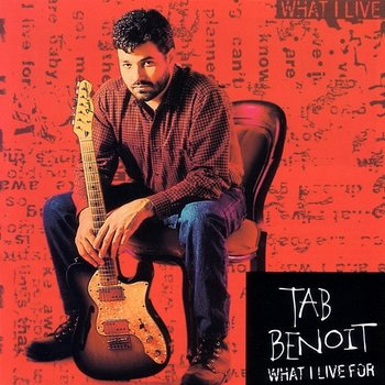 What I Live For-Tab Benoit