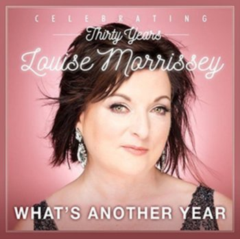 What's Another Year-Morrissey Louise