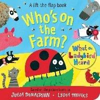 What the Ladybird Heard Flap Book-Donaldson Julia, Monks Lydia