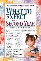 What to Expect: The Second Year - Murkoff Heidi