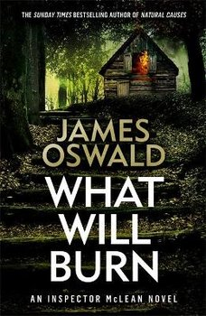 What Will Burn-Oswald James