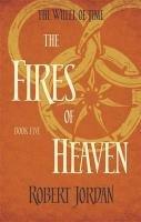 Wheel of Time 05. The Fires of Heaven-Jordan Robert