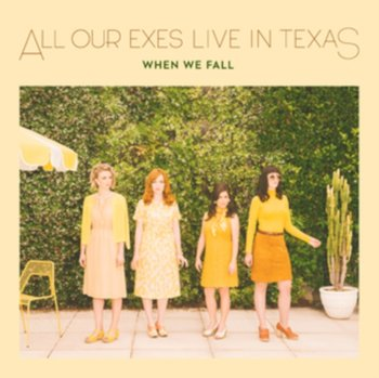 When We Fall-All Our Exes Live In Texas