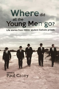 Where Did All the Young Men Go?-Casey Paul