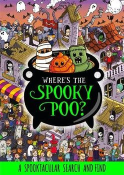 Where's the Spooky Poo? A Search and Find-Hunter Alex