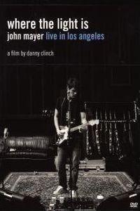 Where The Light Is John Mayer Live In Los Angeles-Mayer John