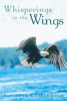 Whisperings in the Wings-Hammack Paulette C.