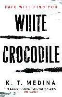 White Crocodile-Medina K. T.