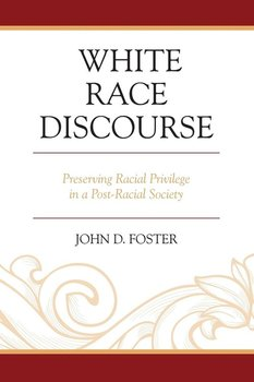 WHITE RACE DISCOURSE - Foster John