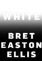 White-Ellis Bret Easton
