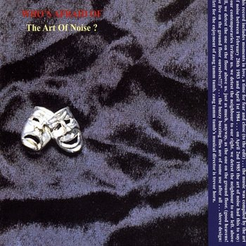 (Who's Afraid Of) The Art Of Noise?-Art Of Noise