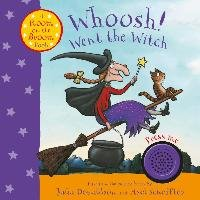 Whoosh! Went the Witch: A Room on the Broom Book - Donaldson Julia