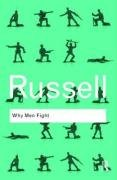 Why Men Fight - Bertrand Russell, Russell Bertrand