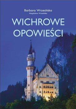 Wichrowe opowieści-Wrzesińska Barbara, Wrzesińska Magdalena
