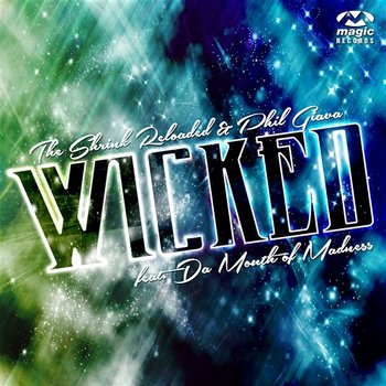 Wicked-The Shrink Reloaded & Phil Giava feat. Da Mouth Of Madness