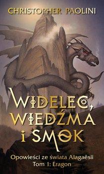 Widelec, wiedźma, smok. Opowieści ze świata Alagaesii. Eragon. Tom 1-Paolini Christopher