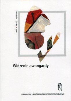 Widzenie awangardy. Literatura i sztuka. Tom 5-Opracowanie zbiorowe