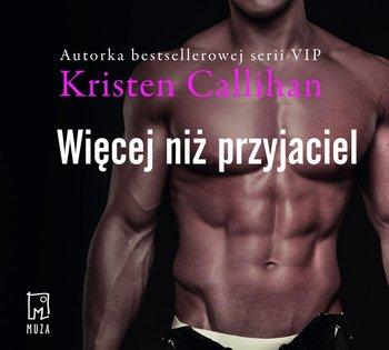Więcej niż przyjaciel. Tom 2-Callihan Kristen