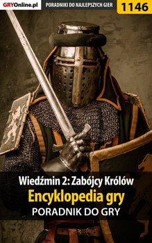 Wiedźmin 2: Zabójcy Królów - encyklopedia gry - poradnik do gry-Justyński Artur Arxel