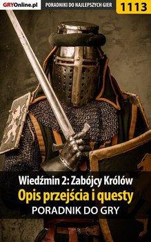 Wiedźmin 2: Zabójcy Królów - poradnik, opis przejścia, questy-Justyński Artur Arxel