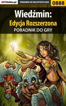 Wiedźmin: Edycja rozszerzona - poradnik do gry-Zajączkowski Borys Shuck, Kendryna Łukasz Crash