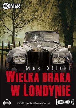 Wielka draka w Londynie-Bilski Max