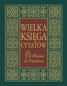 Wielka księga cytatów. Od Platona do Einsteina-Szewczyk Joanna