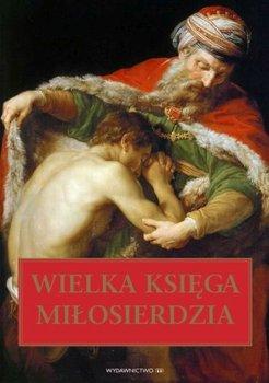 Wielka księga miłosierdzia-Opracowanie zbiorowe
