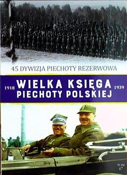 Wielka Księga Piechoty Polskiej Tom 47