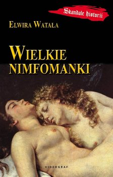 Wielkie nimfomanki                      (ebook)