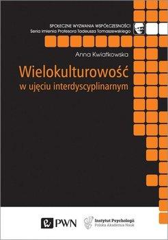 Wielokulturowość w ujęciu interdyscyplinarnym-Kwiatkowska Anna
