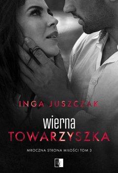 Wierna towarzyszka-Juszczak Inga