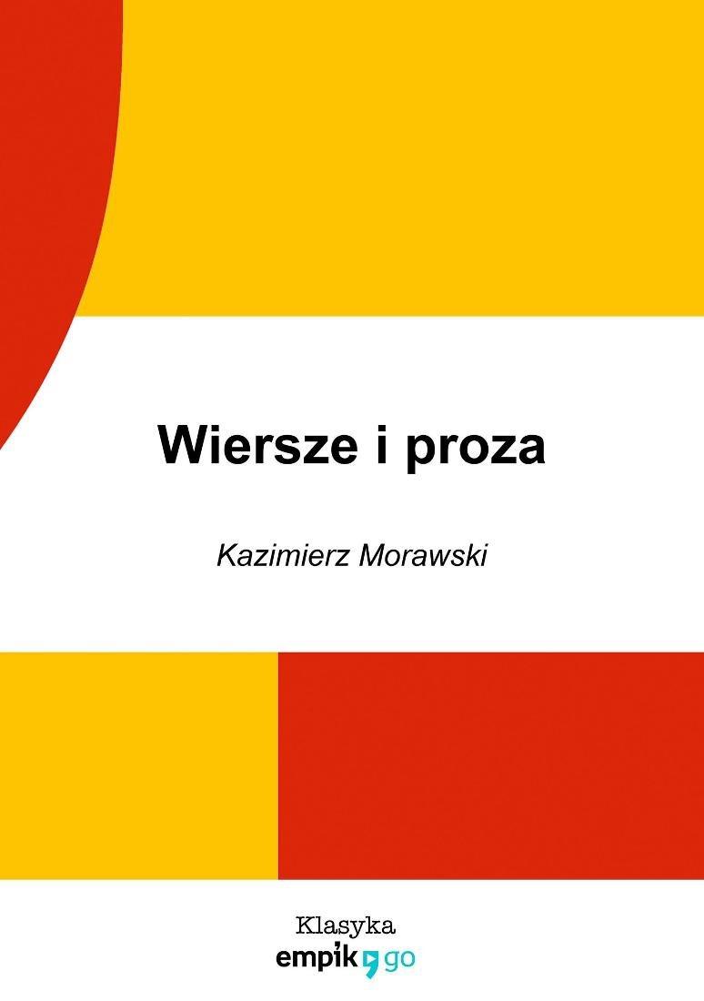 Wiersze I Proza Morawski Kazimierz Ebook Sklep Empikcom