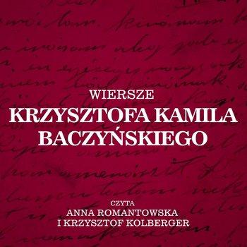 Wiersze Krzysztofa Kamila Baczyńskiego Audiobook Mp3