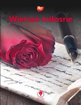 Wiersze Miłosne Opracowanie Zbiorowe Książka W Sklepie
