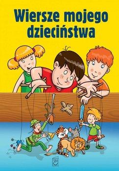 Wiersze mojego dzieciństwa                      (ebook)