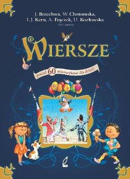 Wiersze. Ponad 60 wierszyków dla dzieci-Brzechwa Jan, Chotomska Wanda, Frączek Agnieszka, Kern Ludwik Jerzy