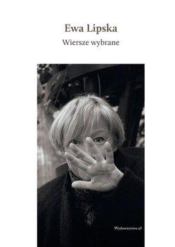 Wiersze wybrane-Lipska Ewa