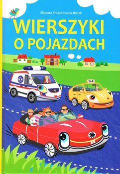 Wierszyki o pojazdach-Śnieżkowska-Bielak Elżbieta