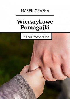 Wierszykowe Pomagajki. Wierszykowa Mama                      (ebook)