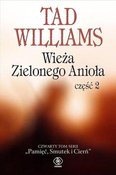 Wieża Zielonego Anioła. Część 2-Williams Tad