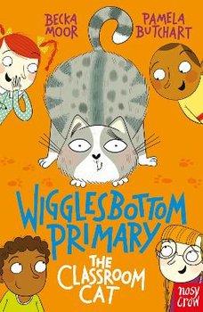 Wigglesbottom Primary: The Classroom Cat-Butchart Pamela
