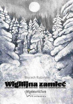 Wigilijna zamieć-Rudziński Wojciech