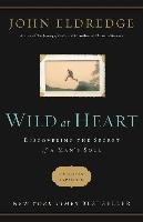 Wild at Heart Revised and   Updated-Eldredge John